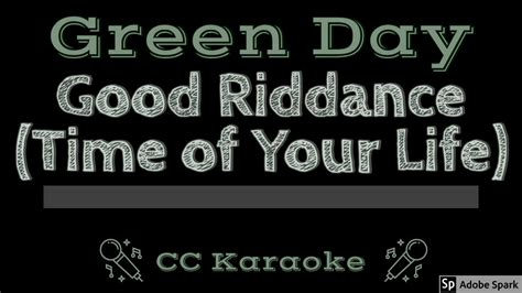 Green Day • Good Riddance • Time of Your Life (CC