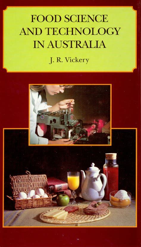 Food Science and Technology in Australia, JR Vickery