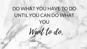wallpaper mac Do what you have to do - Learn2Live