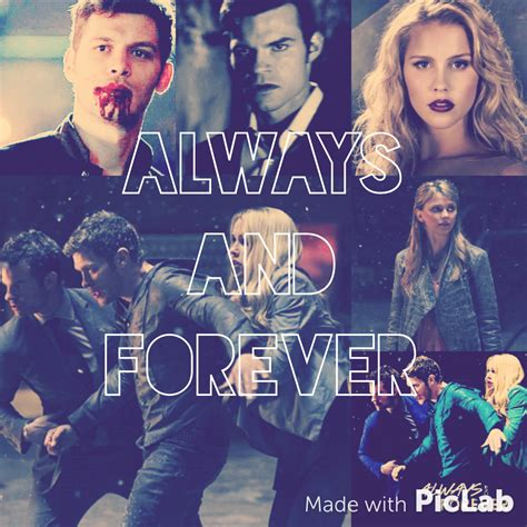 Always and Forever !!!! By The Originals | We Heart It